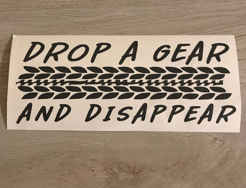 Drop A Gear Decal